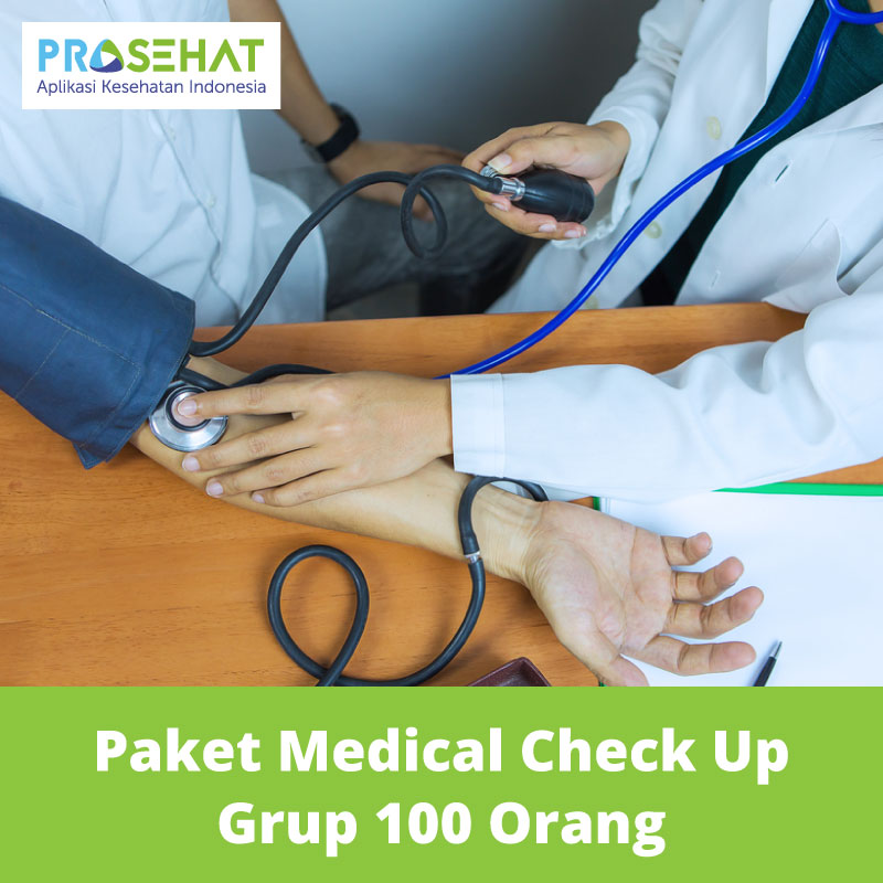 PROSEHAT Paket Medical Check Up Grup 100 Orang
