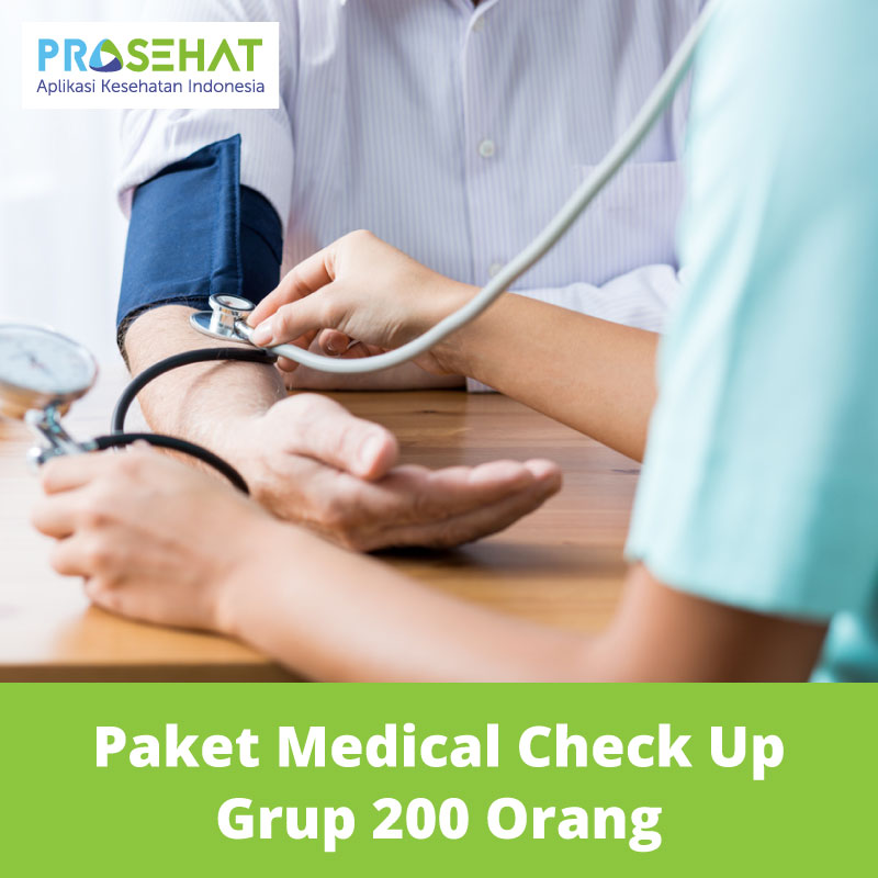 PROSEHAT Paket Medical Check Up Grup 200 Orang
