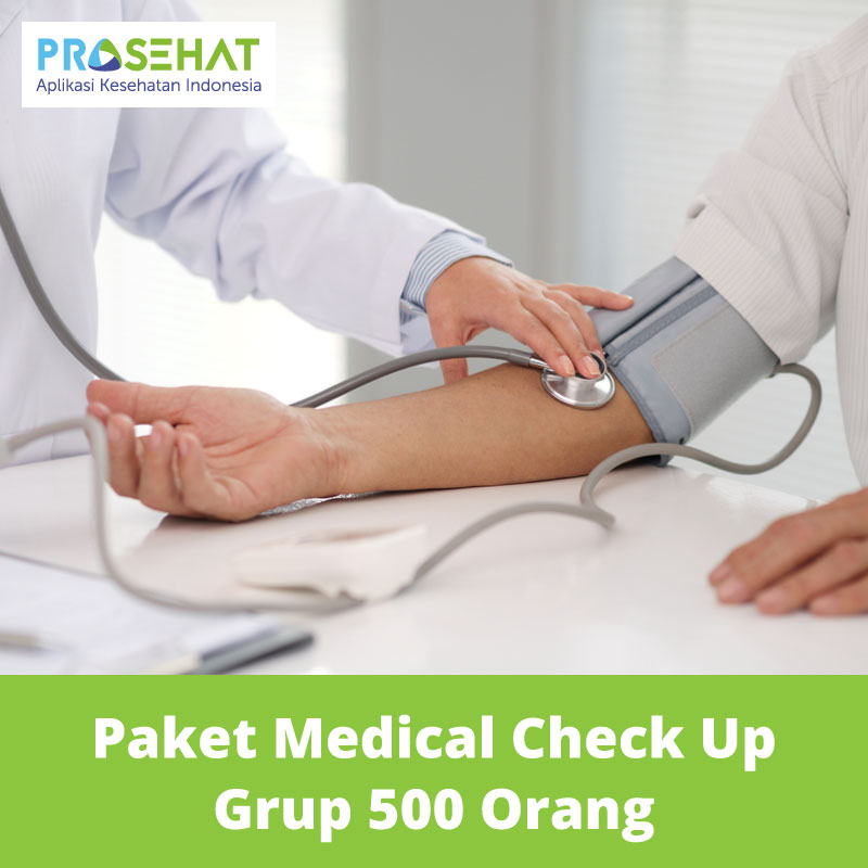 PROSEHAT Paket Medical Check Up Grup 500 Orang